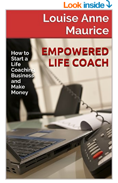 Empowered Life Coach by Louise Anne Maurice