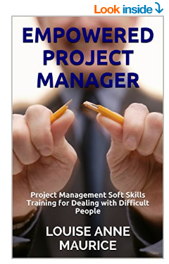 Empowered Project Manager by Louise Anne Maurice