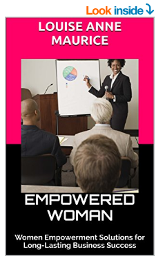 Empowered Woman by Louise Anne Maurice